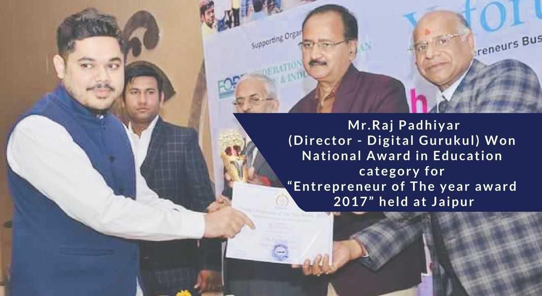 "Mr.Raj-Padhiyar-Director-Digital-Gurukul-Won-National-Award-in-Education-category-for-""Entrepreneur-of-The-year-award-2017"""