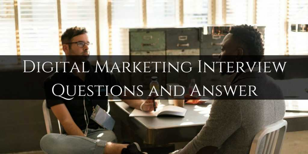 Top Digital Marketing Interview Questions and Answer
