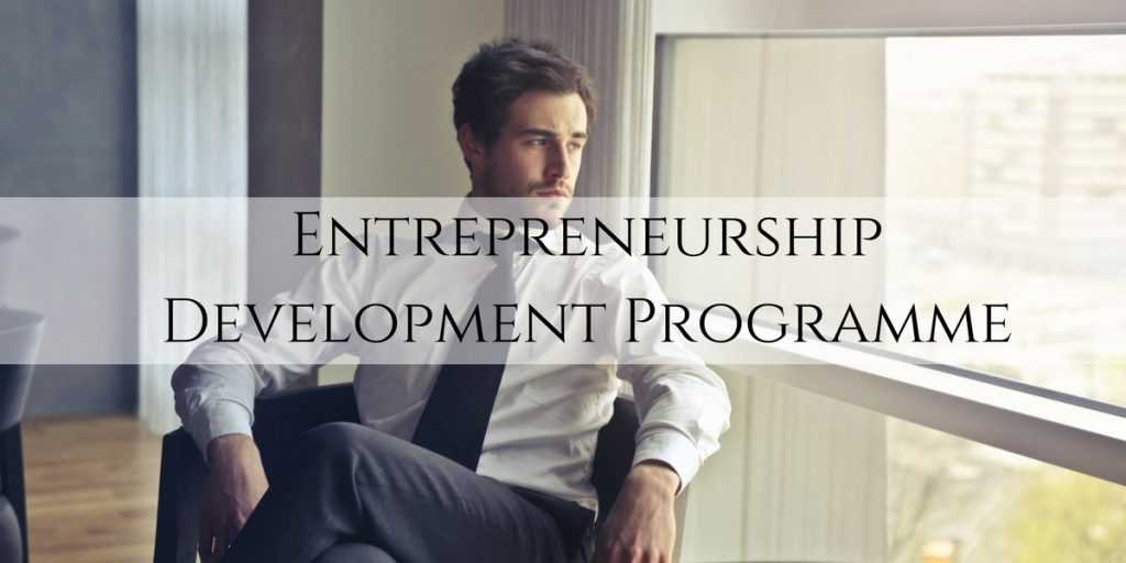 Best Entrepreneurship Development Programme In Indore Best Entrepreneurship Development Programme In India Best Entrepreneurship Development Programme In MP